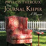 The Journal Keeper: A Memoir | Phyllis Theroux