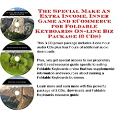 The Special Make An Extra Income, Inner Game and eCommerce for Foldable Keyboards On-line Biz Package (3 CDs)