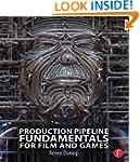 Production Pipeline Fundamentals