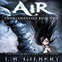 Air Audiobook by L. B. Gilbert Narrated by Tanya Eby