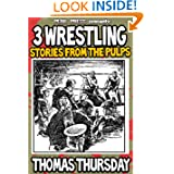 3 Wrestling Stories from the Pulps