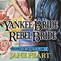 Yankee Bride - Rebel Bride, Book 5 Audiobook by Jane Peart Narrated by Renee Raudman