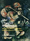 img - for The Chagall Winnocks: Wi Ither Scots Poems and Ballants O Europe (Scots Edition) book / textbook / text book