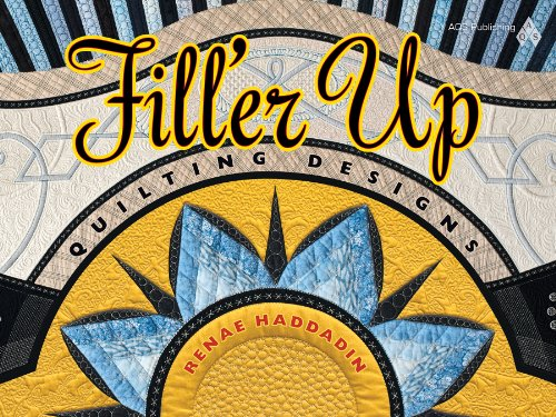 Fill'er Up: Quilting Designs