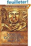 Norse Goddess Magic: Trancework, Myth...