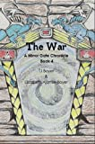 img - for The War, A Mirror Gate Chronicle, Book 4 (The Mirror Gate Chronicles) book / textbook / text book