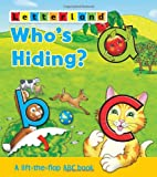 img - for Who's Hiding ABC Flap Book (Letterland Picture Books) book / textbook / text book