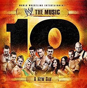 WWE The Music - A New Day, Volume 10 (Amazon.com Exclusive)