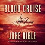 Blood Cruise | Jake Bible