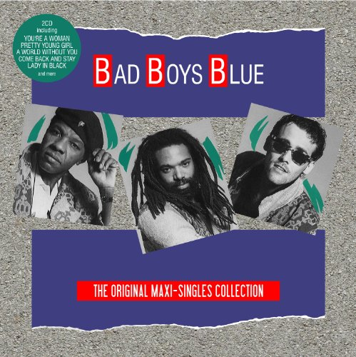Bad Boys Blue - Maxi Singles - Zortam Music