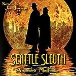 Seattle Sleuth | Alexandra MacKenzie