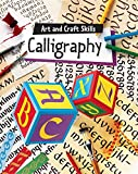 img - for Calligraphy: Art & Craft Skills book / textbook / text book