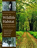 img - for Landowner's Guide to Wildlife Habitat: Forest Management for the New England Region book / textbook / text book