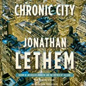 Chronic City: A Novel | [Jonathan Lethem]