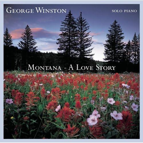 Amazon.com: GEORGE WINSTON: Montana: A Love Story: Music