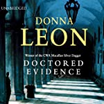 Doctored Evidence: A Commissario Guido Brunetti Mystery (       UNABRIDGED) by Donna Leon Narrated by David Colacci