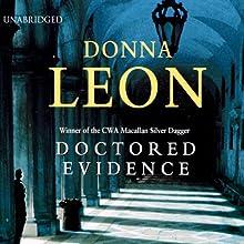 Doctored Evidence: A Commissario Guido Brunetti Mystery | Livre audio Auteur(s) : Donna Leon Narrateur(s) : David Colacci