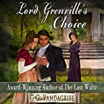 Lord Grenville's Choice | G. G. Vandagriff