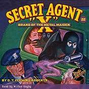 Secret Agent X #22: Brand of the Metal Maiden | G. T. Fleming-Roberts