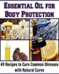 Essential Oil for Body Protection:  4...