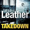 Takedown Audiobook by Stephen Leather Narrated by To Be Announced