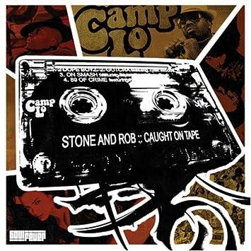 Stone Rob Caught Tape