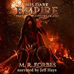 His Dark Empire: Tears of Blood, Book 1 | M.R. Forbes