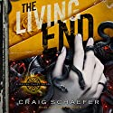 The Living End: Daniel Faust, Book 3 Audiobook by Craig Schaefer Narrated by Adam Verner