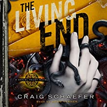 The Living End: Daniel Faust, Book 3 (       UNABRIDGED) by Craig Schaefer Narrated by Adam Verner