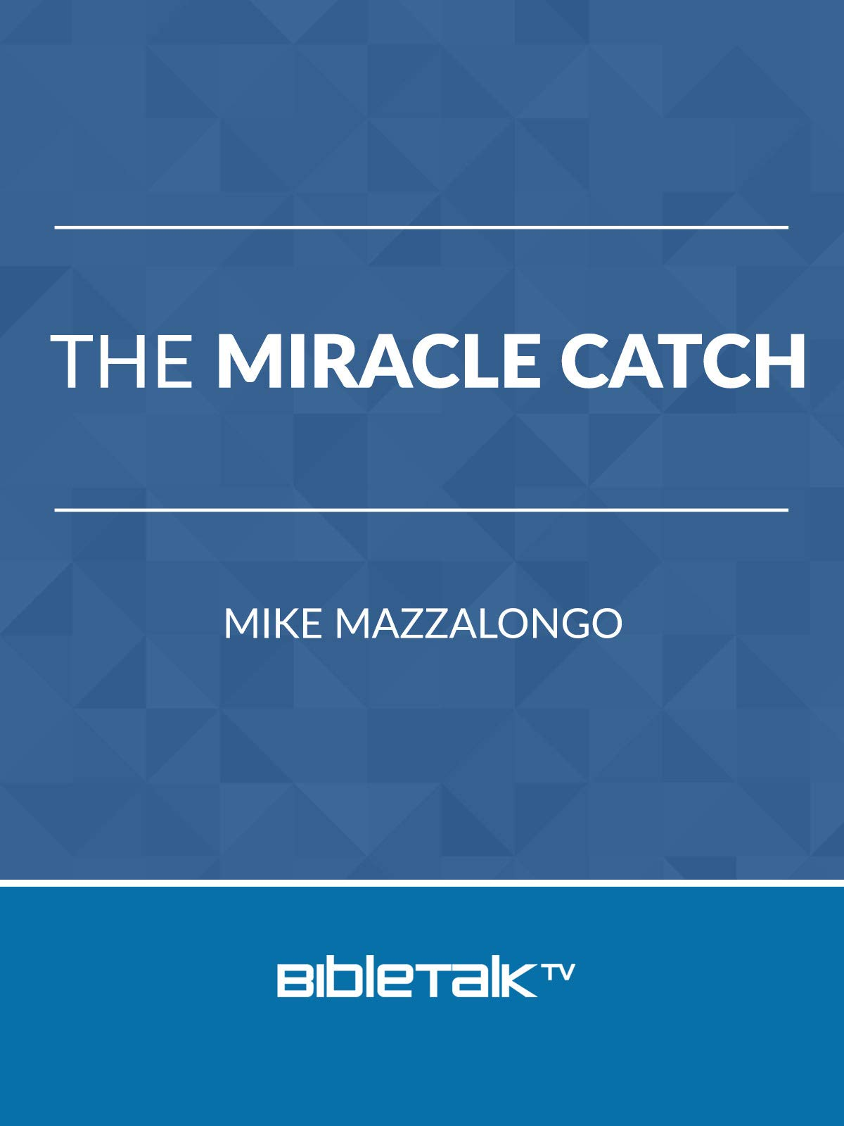 The Miracle Catch