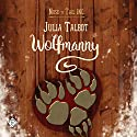 Wolfmanny Audiobook by Julia Talbot Narrated by Joseph Morgan