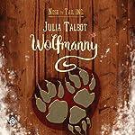 Wolfmanny | Julia Talbot