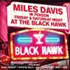 Friday & Saturday Night At The Black Hawk