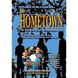 My Hometown - Disc 2 (Schools, Libraries, small groups license - non-profit)