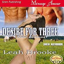 Desire for Three: Desire, Oklahoma 1 (       UNABRIDGED) by Leah Brooke Narrated by Audrey Lusk