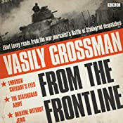 Vasily Grossman from the Front Line | [Vasily Grossman]