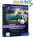 Photoshop Lightroom 5: Schritt f�r Sc...