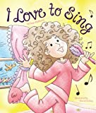img - for I Love to Sing (Read Wtth Me Storybooks) book / textbook / text book
