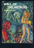 Well of the Worlds (Galaxy Novel #17)