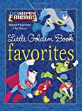 DC Super Friends Little Golden Book Favorites (DC Super Friends)