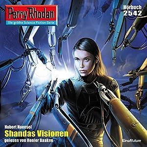 Shandas Visionen (Perry Rhodan 2542) Hörbuch