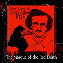 The Masque of the Red Death Audiobook by Edgar Allan Poe Narrated by Chris Lutkin