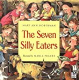 The Seven Silly Eaters (0152024409) by Hoberman, Mary Ann