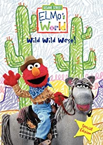 Elmo's World: Wild Wild West! (Special Edition) from Sesame Street