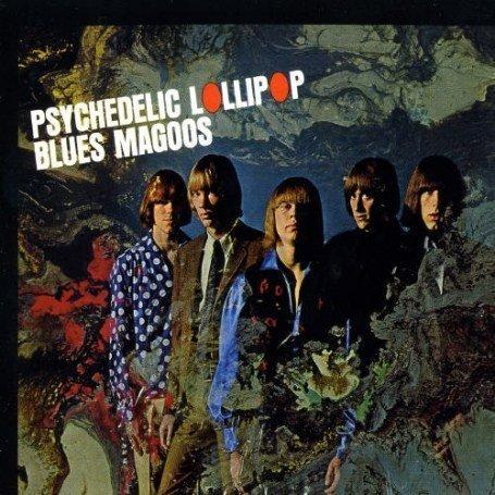 BLUES MAGOOS - PSYCHEDELIC LOLLIPOP - LP