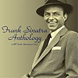 Frank Sinatra Anthology (All Tracks Remastered 2015)
