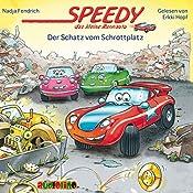 Der Schatz vom Schrottplatz (Speedy, das kleine Rennauto) | Nadja Fendrich