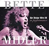 Bette Midler : the Divine Miss M in performance ~ Cd Digipak w/ Foldout [Import] Compact Disc | Bette Midler, Midler, Bette