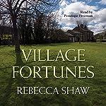 Village Fortunes | Rebecca Shaw