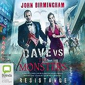 Resistance: Dave Hooper, Book 2 | John Birmingham